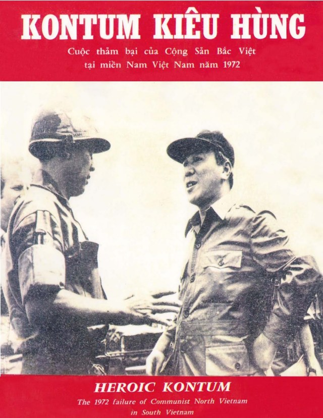 Tổng Thống Việt Nam Cộng Hòa Nguyễn Văn Thiệu, Thiếu Tướng Lý Tòng Bá. Chiến Thắng KonTum, Mùa Hè Đỏ Lửa 1972