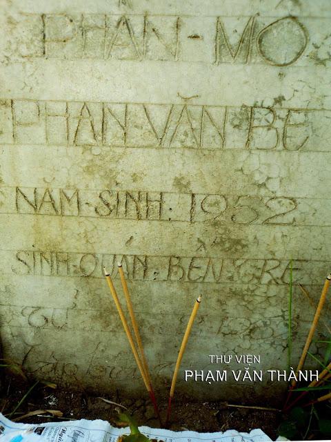 Phần Mộ: Phan Văn Be / Năm Sinh 1952 / Sinh Quán: Bến Tre / Tử: tháng 2 – 1982 (không rõ ngày) / Lập Bia: T V A20