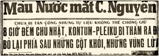 Bản tin của ĐPV Nguyễn Tú trên Chính Luận, 17/3/1975. Nguồn: OntheNet